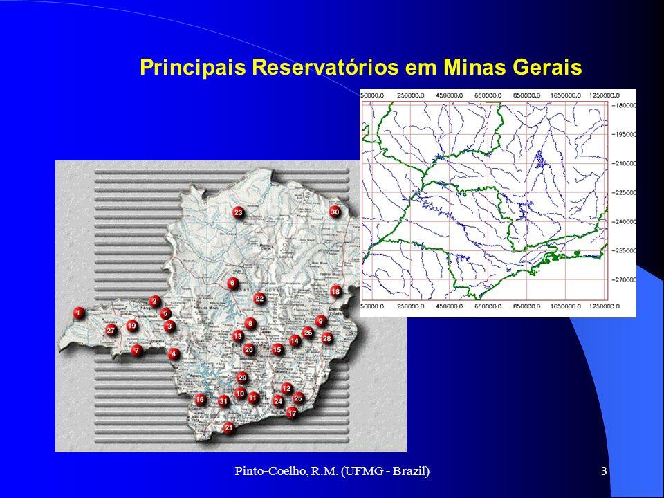 Pinto-Coelho, R.M. (UFMG - Brazil)3 Principais Reservatórios em Minas Gerais