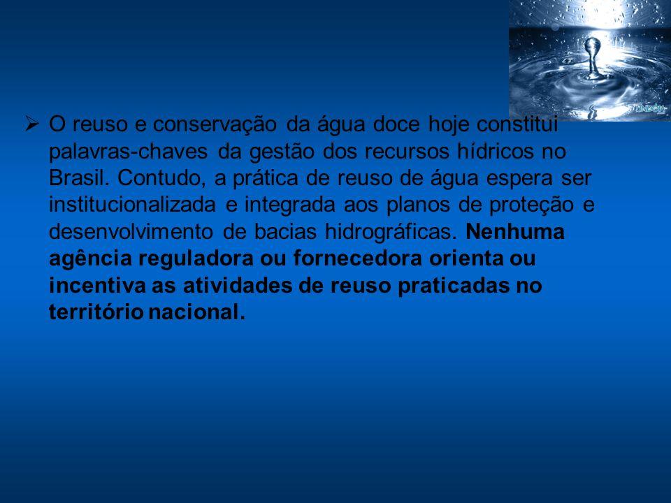 O reuso e conservação da água doce hoje constitui palavras-chaves da gestão dos recursos hídricos no Brasil. Contudo, a prática de reuso de água esper