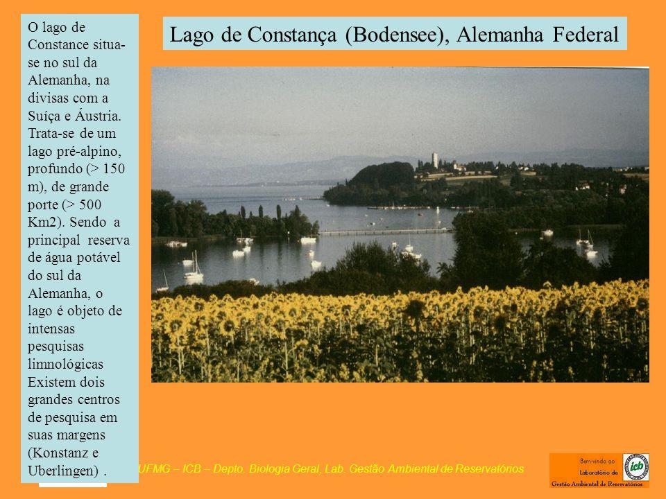 Lago de Constança (Bodensee), Alemanha Federal UFMG – ICB – Depto. Biologia Geral, Lab. Gestão Ambiental de Reservatórios O lago de Constance situa- s