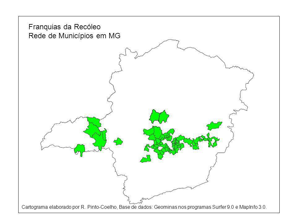 Franquias da Recóleo Rede de Municípios em MG Cartograma elaborado por R.