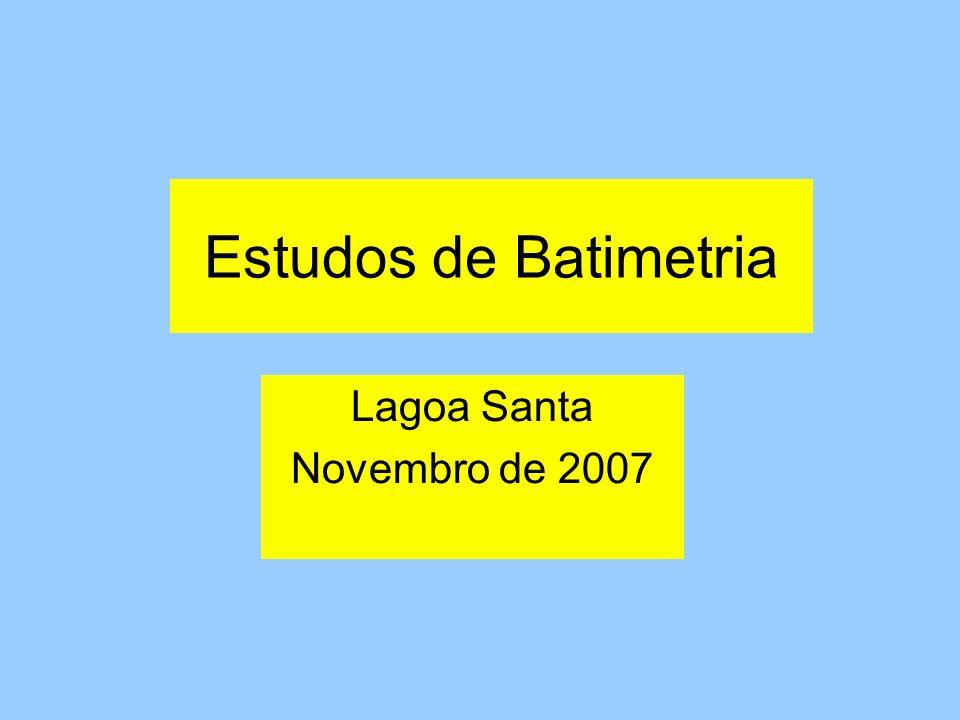 Estudos de Batimetria Lagoa Santa Novembro de 2007
