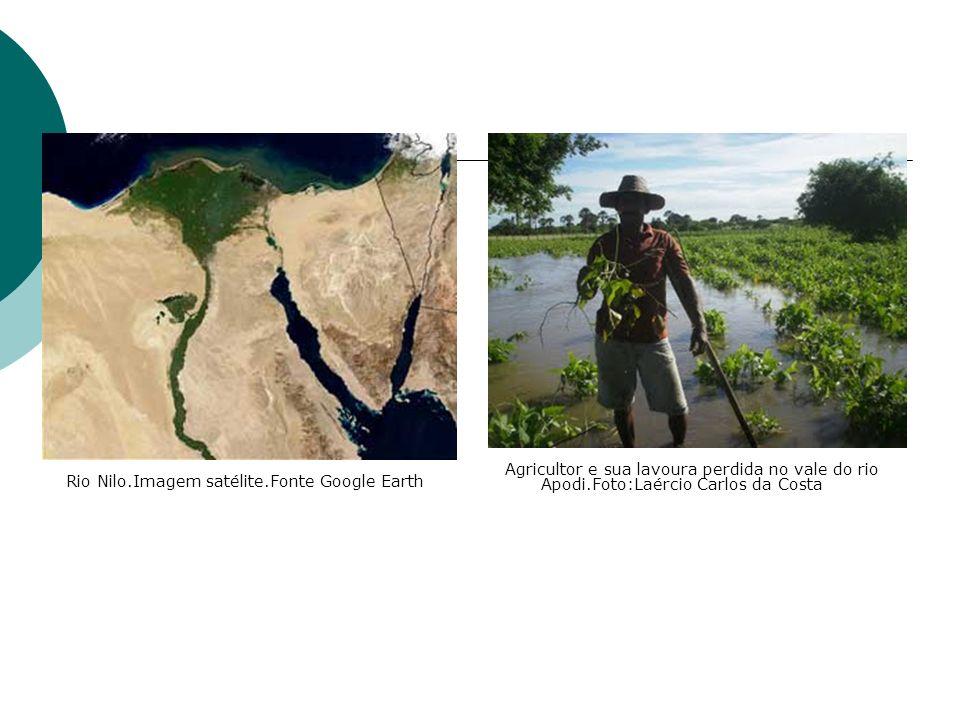 Agricultor e sua lavoura perdida no vale do rio Apodi.Foto:Laércio Carlos da Costa Rio Nilo.Imagem satélite.Fonte Google Earth