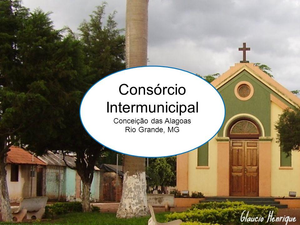Consórcio Intermunicipal Conceição das Alagoas Rio Grande, MG