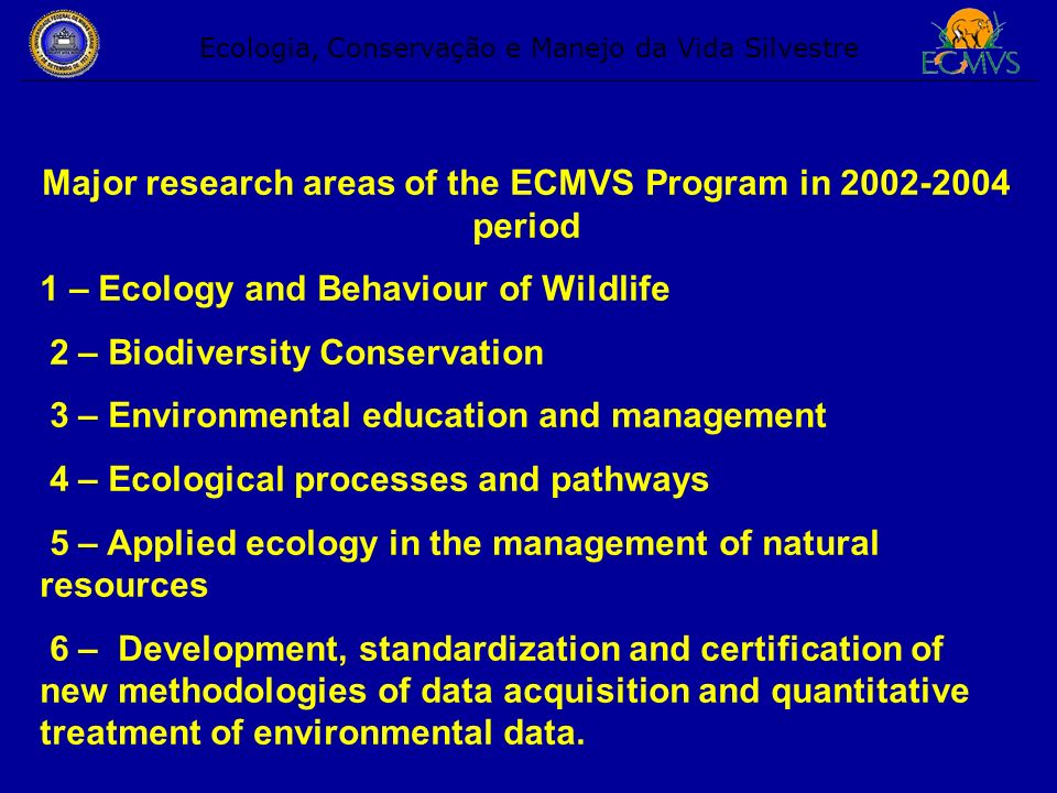 Ecologia, Conservação e Manejo da Vida Silvestre The results of the Program Job are…