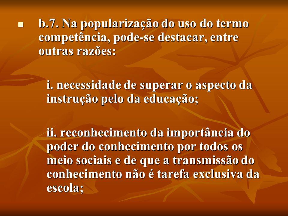iii.institucionalização e sistematização de princípios sobre formação contínua fora do âmbito escolar; iv.