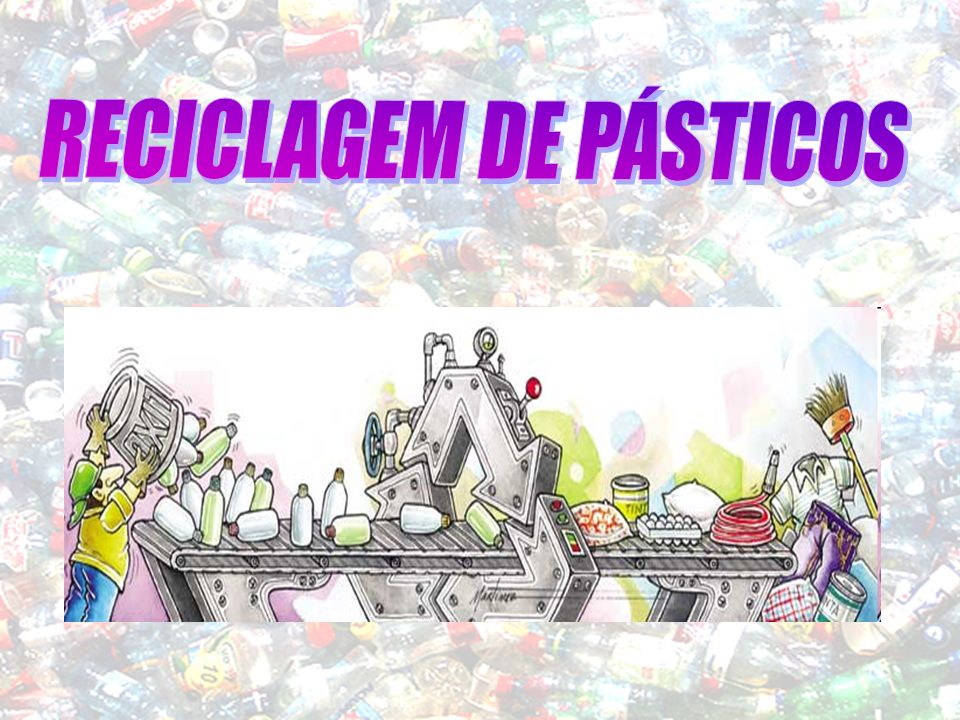 Geração de plástico pós-consumo Reciclagem de plástico pós-consumo por tipo de resíduo plástico