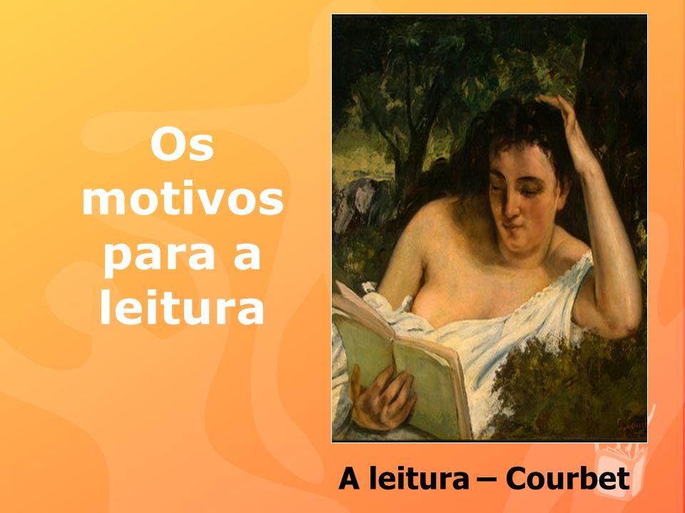 Os motivos para a leitura A leitura – Courbet