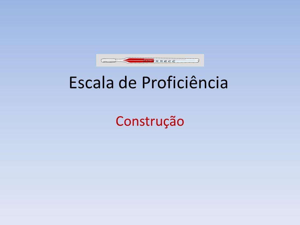 Escala de Proficiência Construção