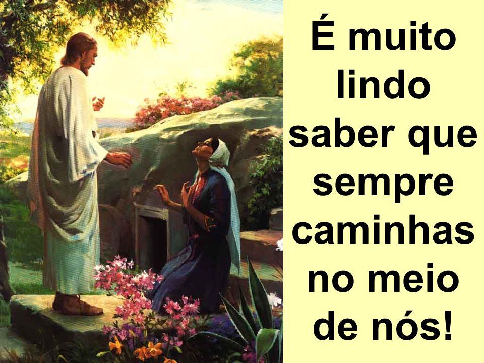 Como é bonito, Senhor, do meio do povo escutar tua voz!