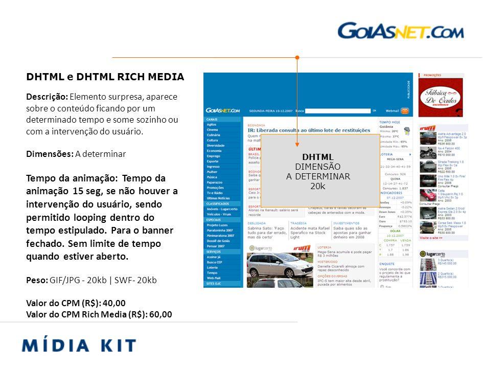Descrição: Localizado na coluna direita da página Dimensões: 160 x 340 px Peso: GIF/JPG - 20kb   SWF- 20kb Valor do CPM (R$): 30,00 VERTICAL 160 X 340 20k