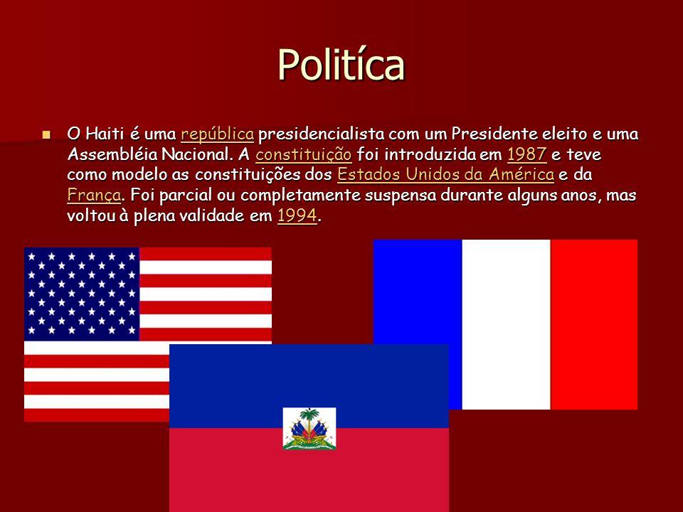 Politíca O Haiti é uma república presidencialista com um Presidente eleito e uma Assembléia Nacional.
