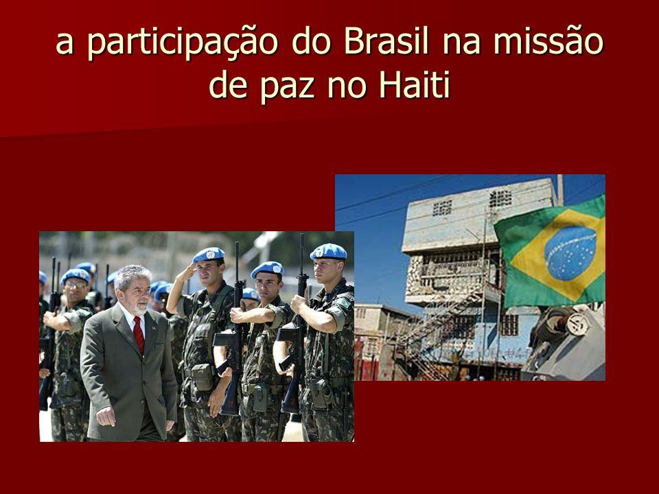 a participação do Brasil na missão de paz no Haiti
