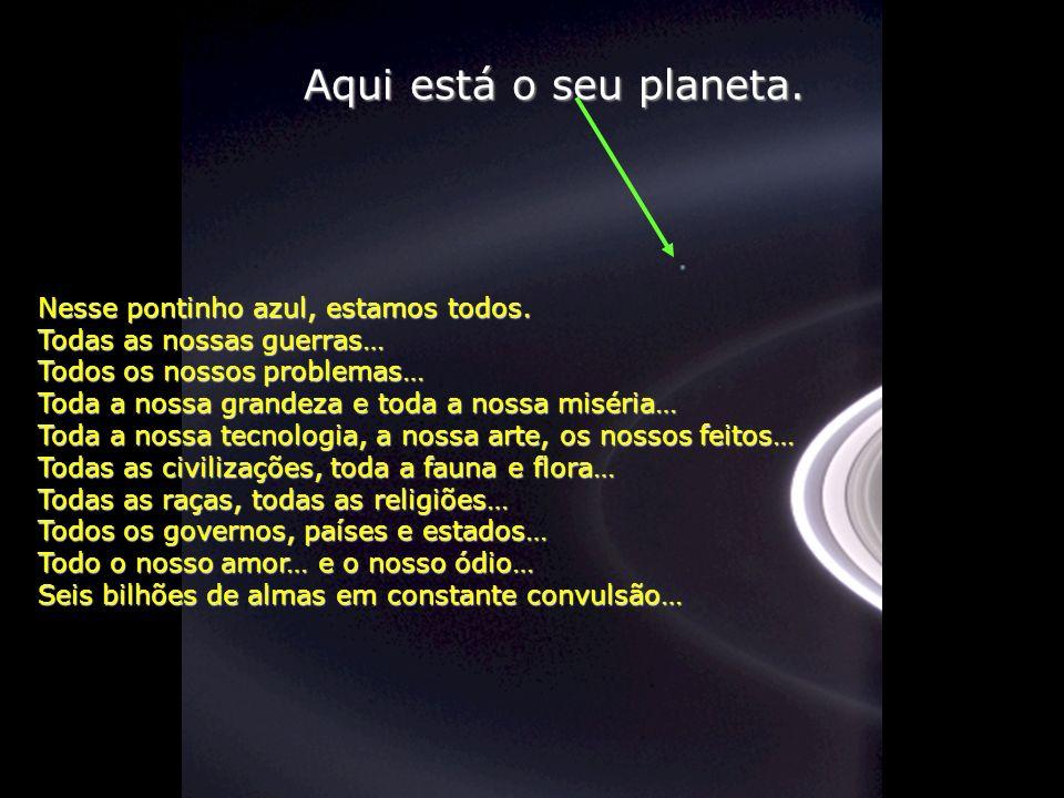 Héla aquí, pues: Contemple esta foto por uns instantes. Foi tirada por Cassini-Juygens, uma nave espacial não tripulada, em 2004, ao chegar aos anéis