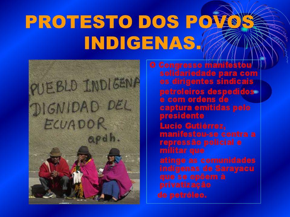 PROTESTO DOS POVOS INDIGENAS.