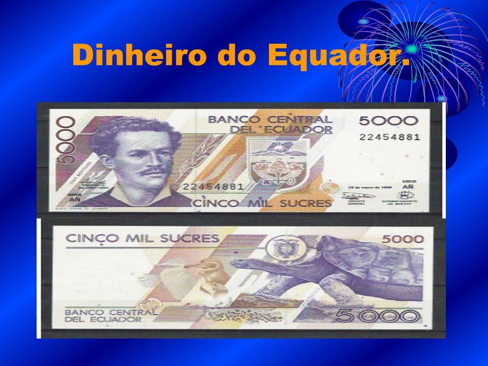 Dinheiro do Equador.