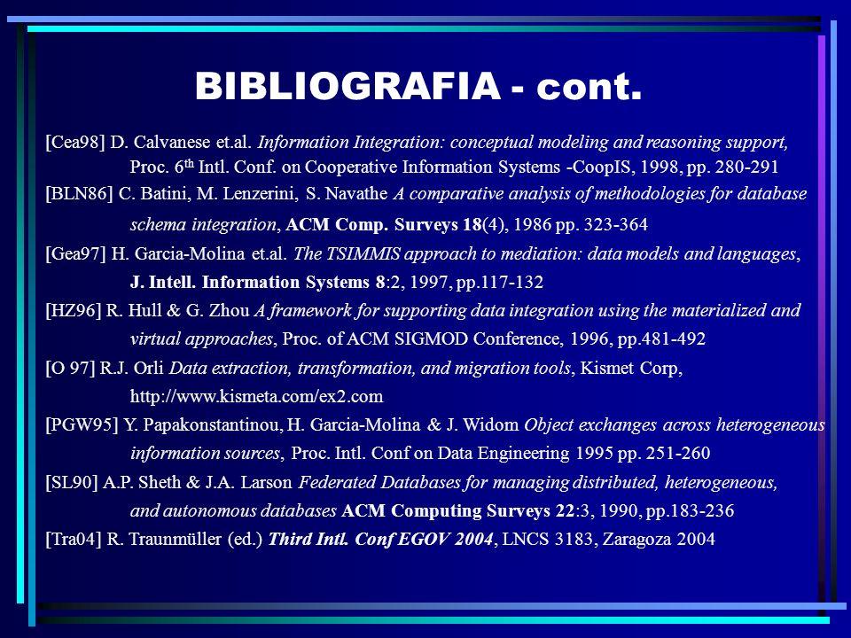 Seminários / Projetos Temas para seminários: Projetos – especificação da integração de fontes heterogêneas em: F-Logic / FLORA Description Logic Z