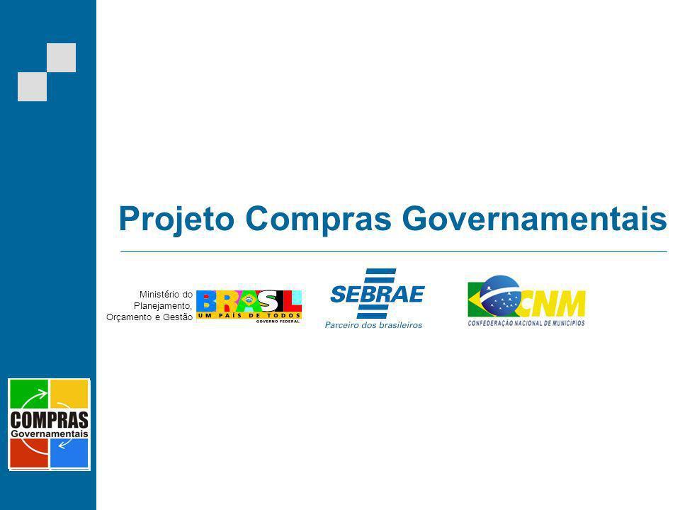 Projeto Compras Governamentais Ministério do Planejamento, Orçamento e Gestão
