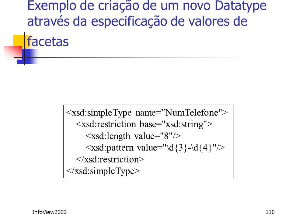 InfoView2002110 Exemplo de criação de um novo Datatype através da especificação de valores de facetas