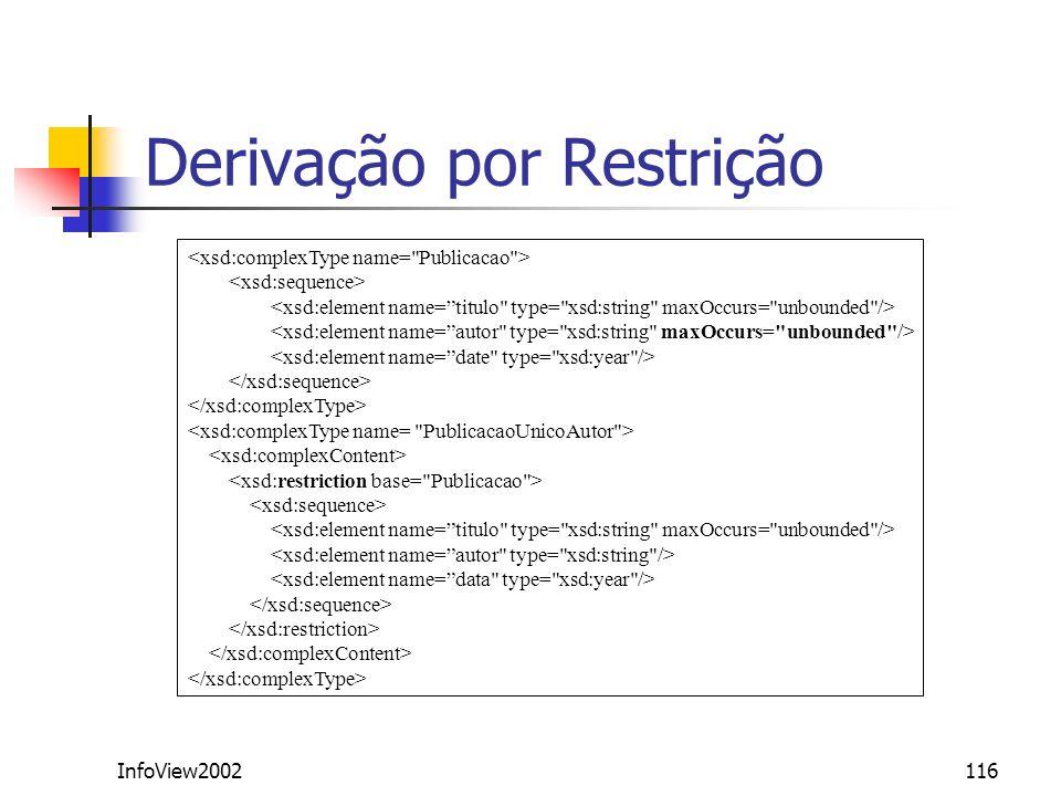 InfoView2002116 Derivação por Restrição