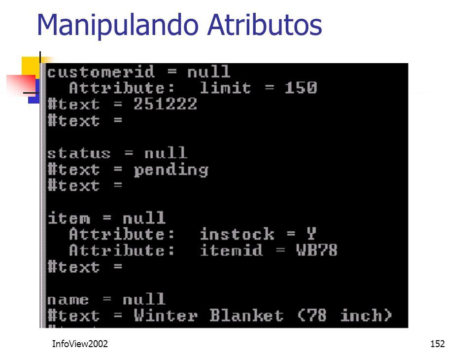InfoView2002152 Manipulando Atributos