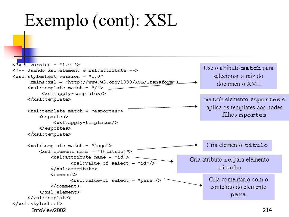 InfoView2002214 match elemento e sportes e aplica os templates aos nodes filhos esp ortes <xsl:stylesheet version =