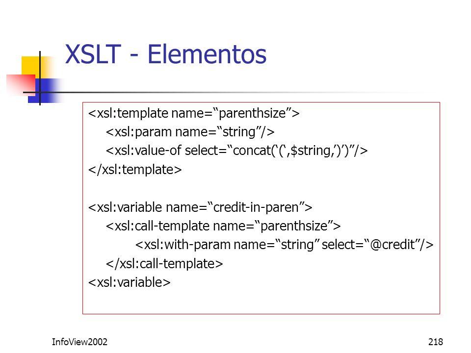 InfoView2002218 XSLT - Elementos