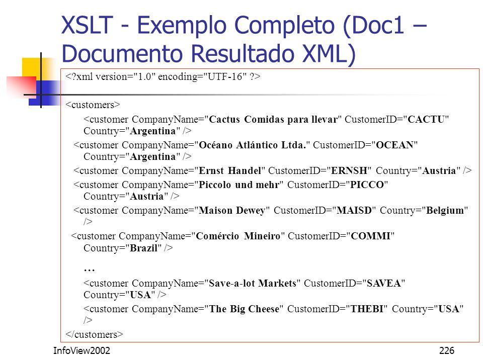 InfoView2002226... XSLT - Exemplo Completo (Doc1 – Documento Resultado XML)