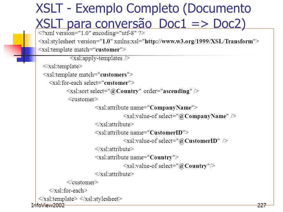 InfoView2002227 XSLT - Exemplo Completo (Documento XSLT para conversão Doc1 => Doc2)