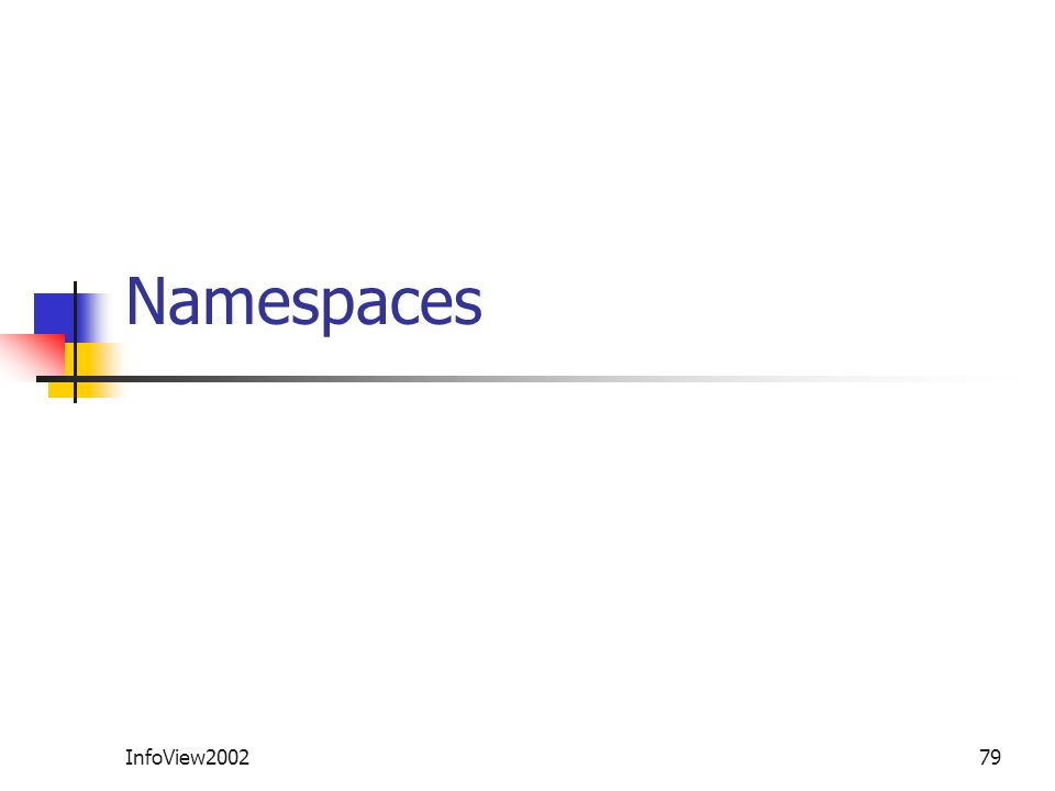InfoView200279 Namespaces