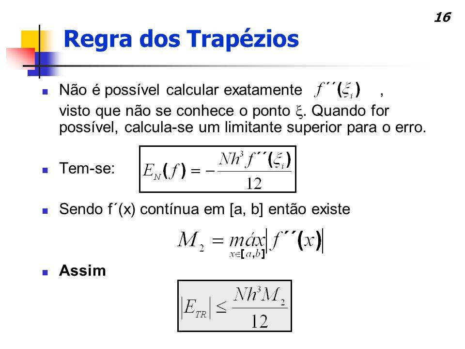16 Não é possível calcular exatamente, visto que não se conhece o ponto.