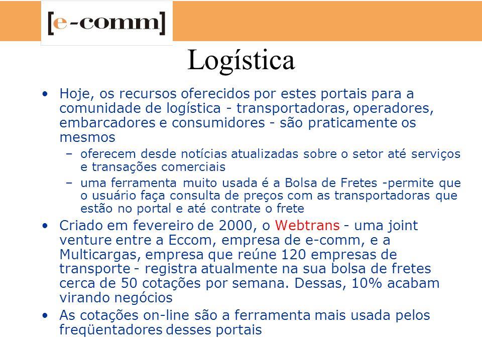 Logística Hoje, os recursos oferecidos por estes portais para a comunidade de logística - transportadoras, operadores, embarcadores e consumidores - s