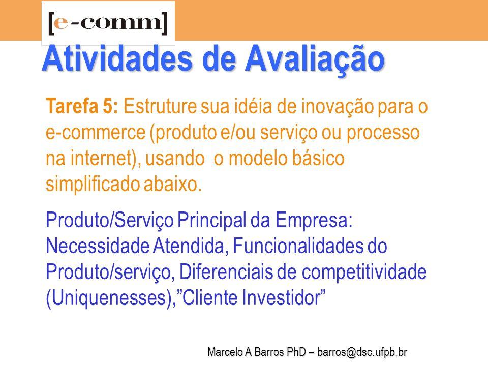Marcelo A Barros PhD – barros@dsc.ufpb.br Tarefa 6: 1.