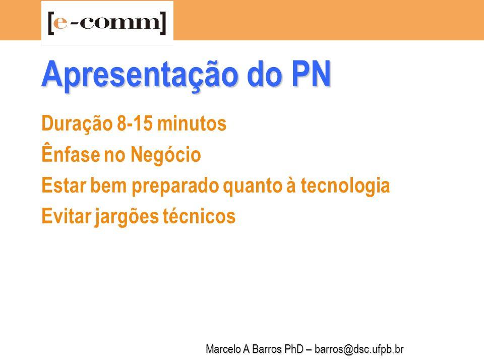 Marcelo A Barros PhD – barros@dsc.ufpb.br Roteiro: 1.