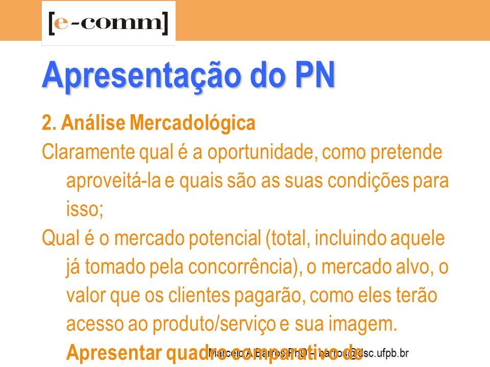 Marcelo A Barros PhD – barros@dsc.ufpb.br 2.