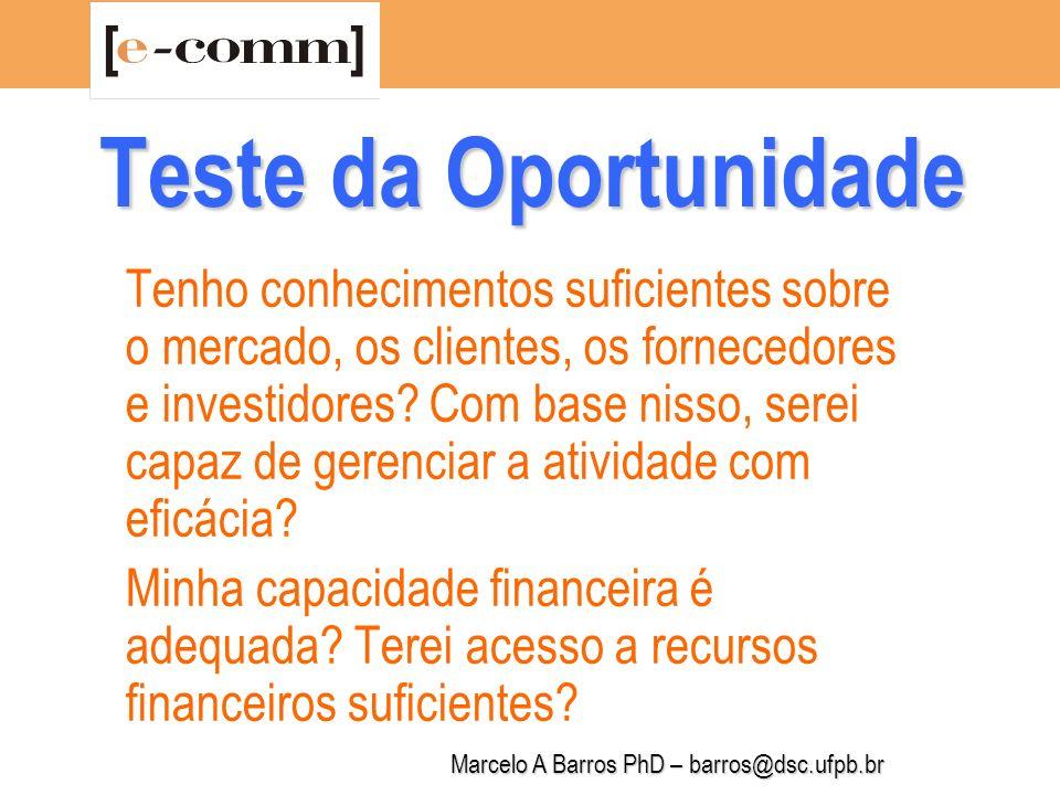 Marcelo A Barros PhD – barros@dsc.ufpb.br Oportunidades de Negócio: Relatório PopCorn Faith Popcorn,
