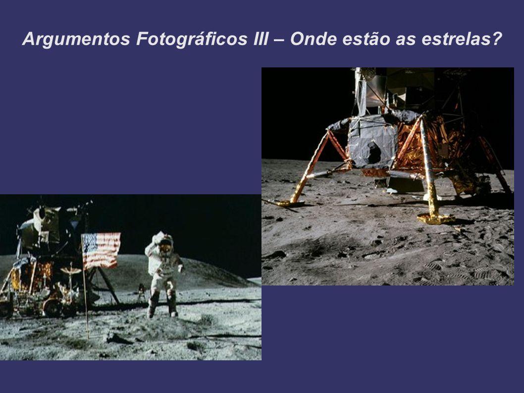 Argumentos Fotográficos III – Onde estão as estrelas?