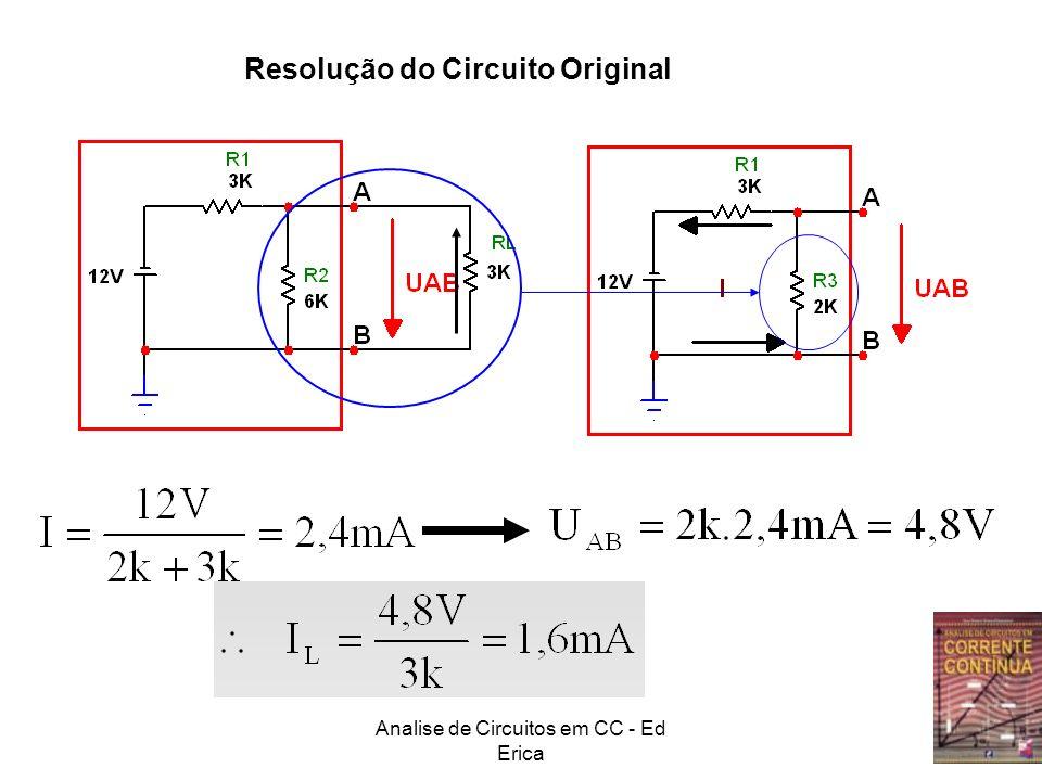 Analise de Circuitos em CC - Ed Erica Resolução do Circuito Original