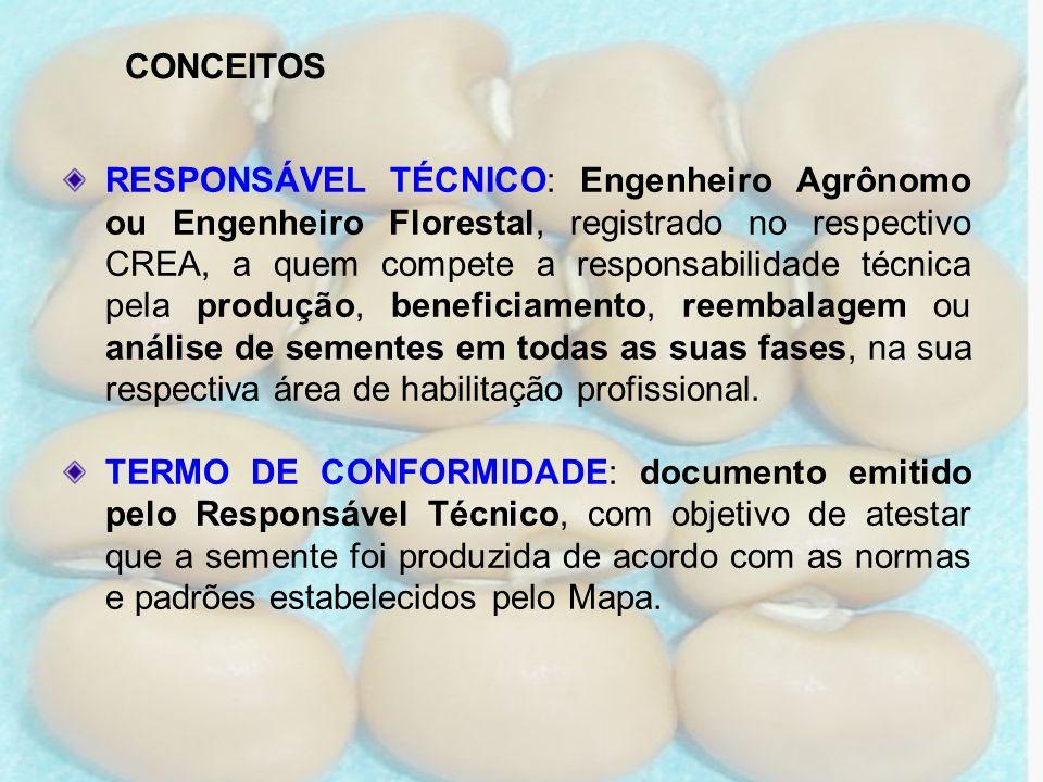 RESPONSÁVEL TÉCNICO: Engenheiro Agrônomo ou Engenheiro Florestal, registrado no respectivo CREA, a quem compete a responsabilidade técnica pela produç