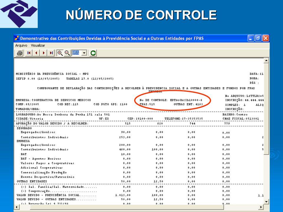 34 NÚMERO DE CONTROLE É gerado pelo SEFIP no fechamento do movimento e impresso na RE, RET e REC, desde a versão 7.0 do SEFIP.