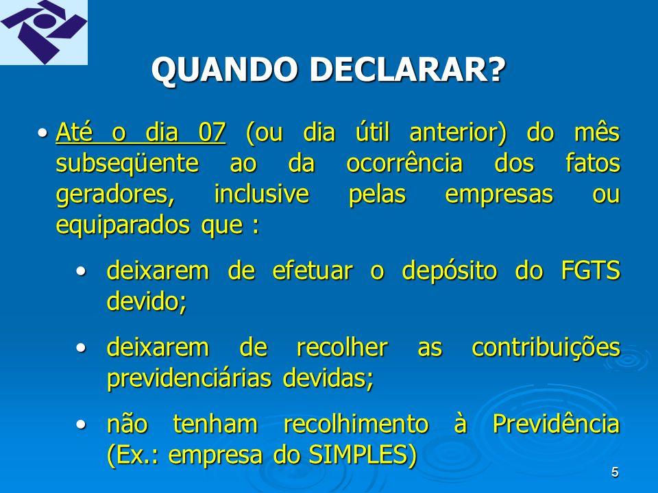15 Eliminação da dupla natureza da GFIP recolhimento e declaratória.Eliminação da dupla natureza da GFIP recolhimento e declaratória.
