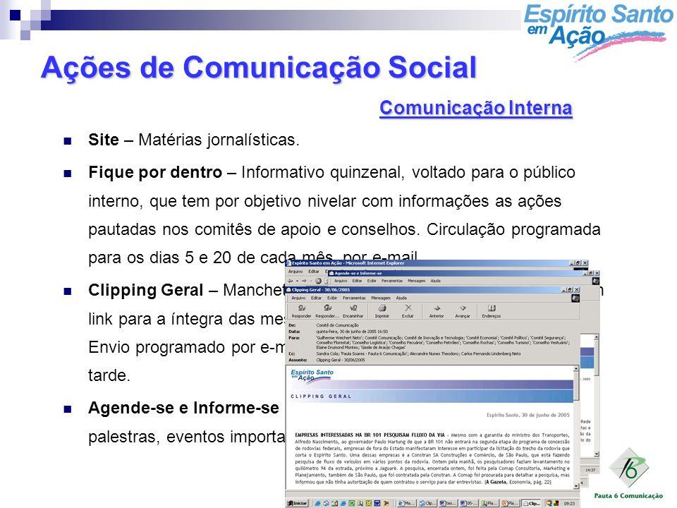 15/08/2005 Site – Matérias jornalísticas. Fique por dentro – Informativo quinzenal, voltado para o público interno, que tem por objetivo nivelar com i