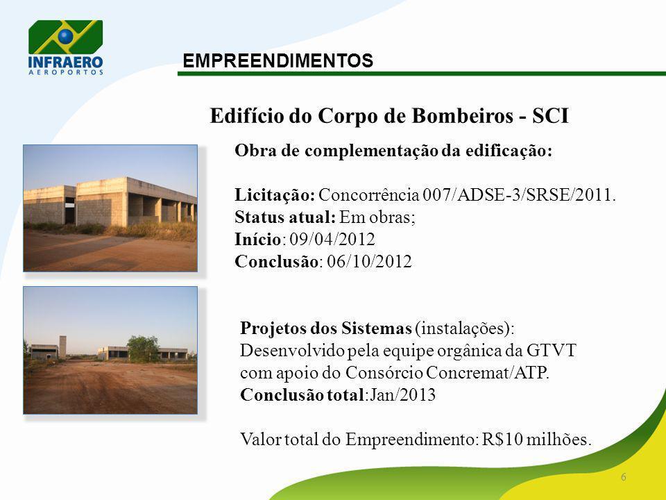 7 Novo Terminal de Passageiros e edificações complementares EMPREENDIMENTOS Projeto: Licitação: Concorrência 002/ADSE-3/SRSE/2011.