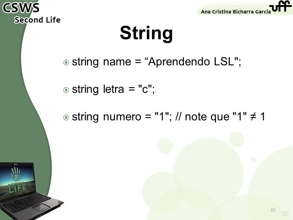 string name = Aprendendo LSL