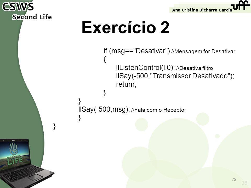 75 Exercício 2 if (msg==