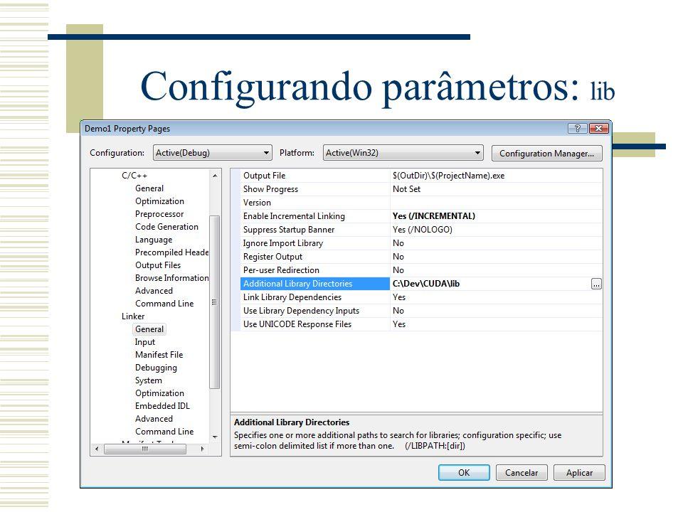 Configurando parâmetros: lib