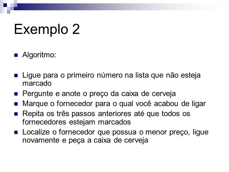 Exemplo 2 Saída: