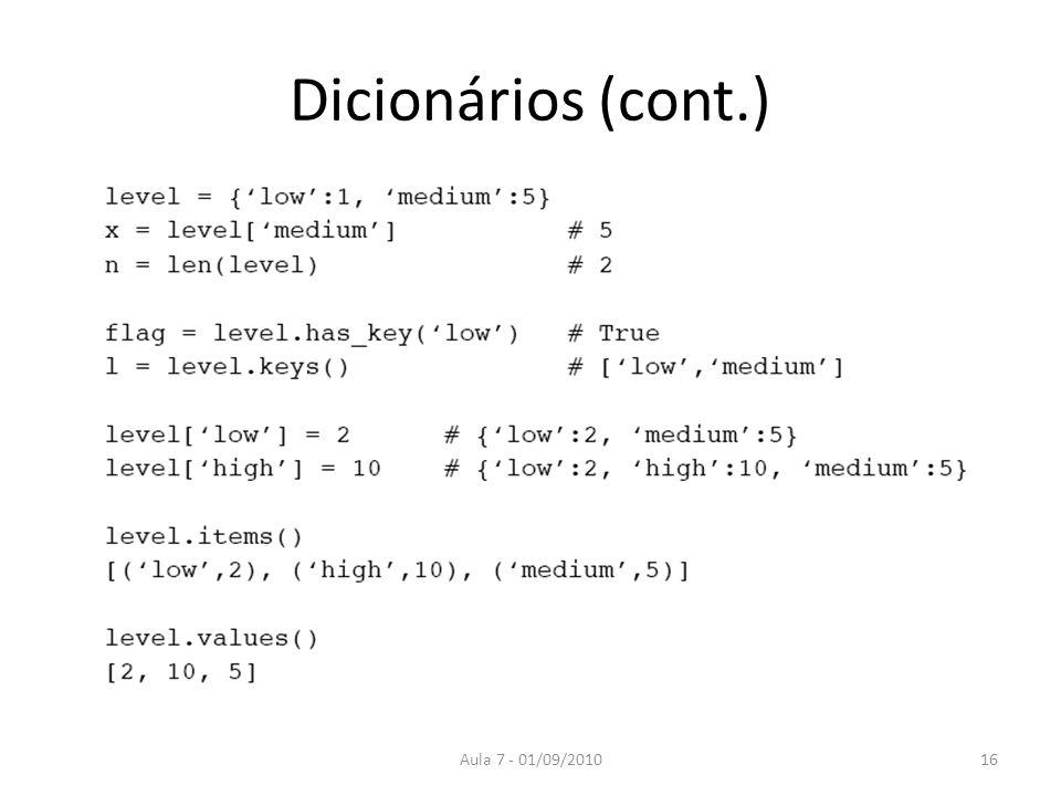 Dicionários (cont.) Aula 7 - 01/09/201016