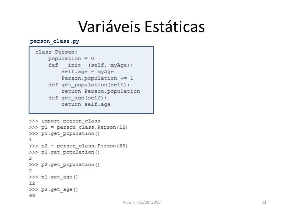 Variáveis Estáticas Aula 7 - 01/09/201034 person_class.py