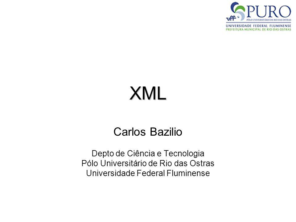 XML e SGBDs Alguns produtos: –eXist (http://exist.sourceforge.net/): SGBD de código aberto inteiramente baseado no modelo XMLhttp://exist.sourceforge.net/ –DB2 pureXML (http://www- 01.ibm.com/software/data/db2/xml/): SGBD relacional e baseado no modelo XMLhttp://www- 01.ibm.com/software/data/db2/xml/ –DB2 Express-C (http://www- 01.ibm.com/software/data/db2/express/): Versão limitada e gratuita do pureXMLhttp://www- 01.ibm.com/software/data/db2/express/ –Tamino (http://www.softwareag.com/Corporate/products/wm/t amino/default.asp): Um dos primeiros SGBDs lançados baseados em XMLhttp://www.softwareag.com/Corporate/products/wm/t amino/default.asp