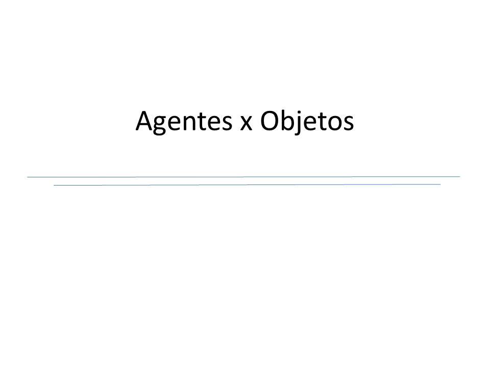 Agentes x Objetos